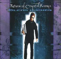 Hughes, Glenn - Return Of Crystal Karma