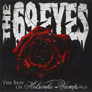 69 Eyes - The Beat Of Helsinki Vampires