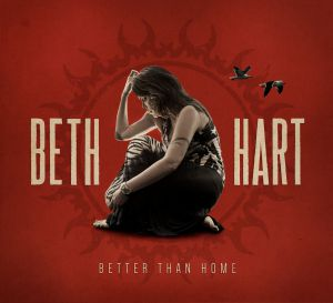 Hart, Beth - Better Than Home, ltd.ed.