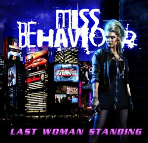 Miss Behaviour - Last Woman Standing, re-issue
