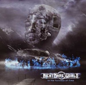 Nightmare World - In The Fullness Of Time