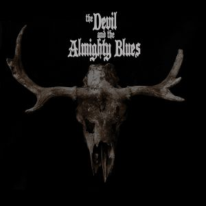 The Devil And The Almighty Blues - TDATAB