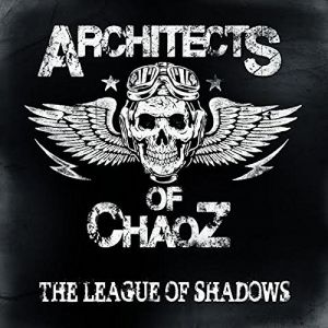 Architects Of Chaoz - League Of Shadows