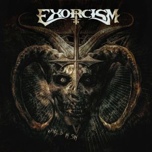 Exorcism - World In Sin