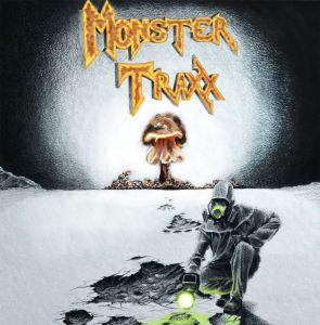 Monster Traxx - Monster Traxx