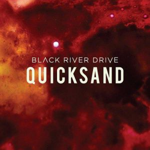Black River Drive - Quicksand
