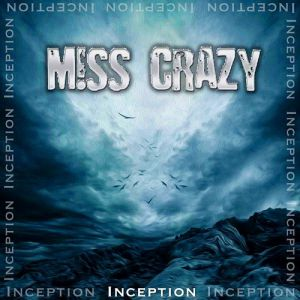 Miss Crazy - Inception