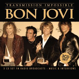 Bon Jovi - Transmission Impossible