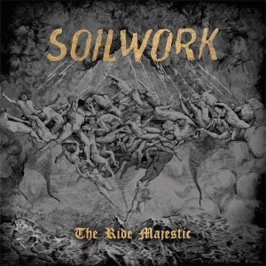 Soilwork - The Ride Majestic, ltd.ed.