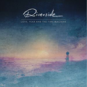 Riverside - Love, Fear and the Time Machine, ltd.ed.
