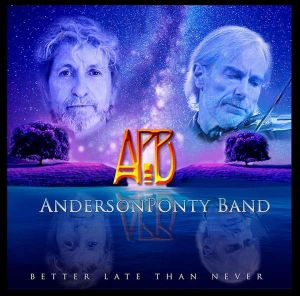 Anderson Ponty Band - Better Late Than Never Tour