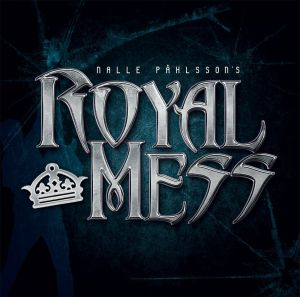 Royal Mess - Nalle Pahlsson's Royal Mess