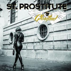 St. Prostitutes - Glorified