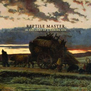 Reptile Master - In The Light Of A Sinking Sun
