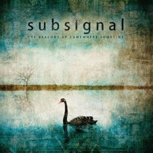 Subsignal - The Beacons Of Somewhere Sometimes, ltd.ed.