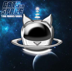 Cats In Space - Too Many Goods