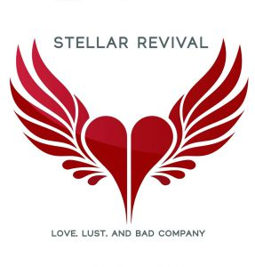 Stellar Revival - Love, Lust And Bad Company