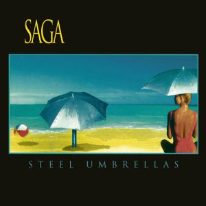 Saga - Steel Umbrellas - 2015 Edition