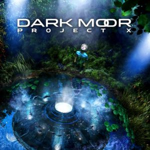 Dark Moor - Project X