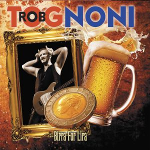 Tognoni, Rob - Birra For Lira