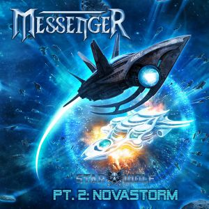 Messenger - Starwolf - Pt. II: Novastorm, ltd.ed.