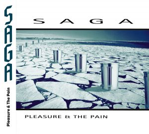 Saga - Pleasure And The Pain