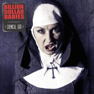 Billion Dollar Babies - Chemical God