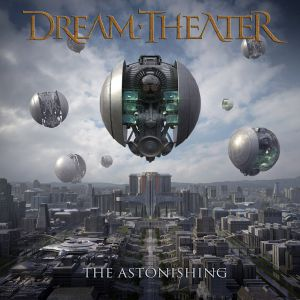 Dream Theater - Astonishing