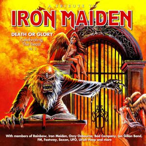 Various - A Tribute To Iron Maiden - Death Or Glory (Celebrating The Beast Vol. 2)