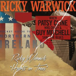 Warwick, Ricky - When Patsy Cline Was Crazy/Hearts On Trees