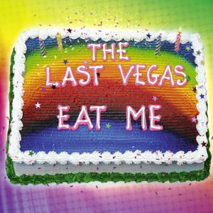 Last Vegas - Eat Me