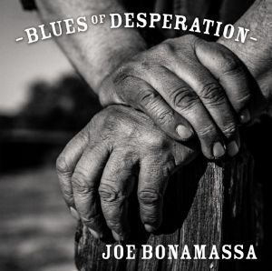Bonamassa, Joe - Blues Of Desperation, Silver Edition