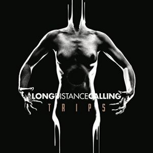 Long Distance Calling - Trips, ltd.ed.