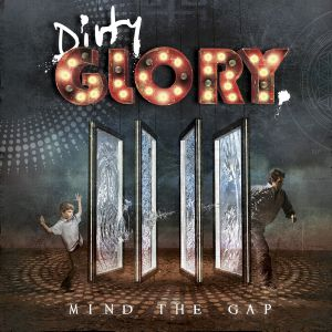 Dirty Glory - Mind The Gap