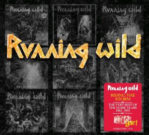 Running Wild - Riding The Storm - The Very Best Of The Noise Years