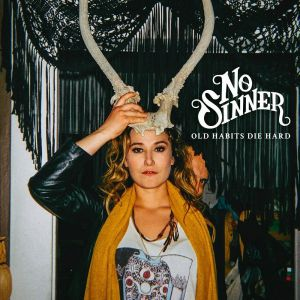 No Sinner - Old Habits Die Hard