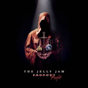 The Jelly Jam - Profit <b>- reduced pre-sale!</b>