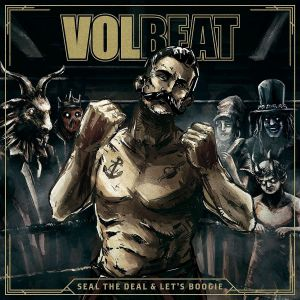 Volbeat - Seal The Deal And Let's Boogie, Fanbox