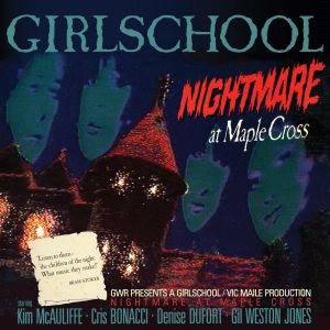 Girlschool - Nightmare At Maple Cross