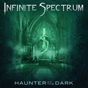 Infinite Spectrum - Haunter Of The Dark