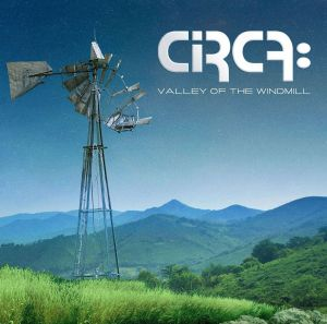 Circa - Valley Of The Windmill EP