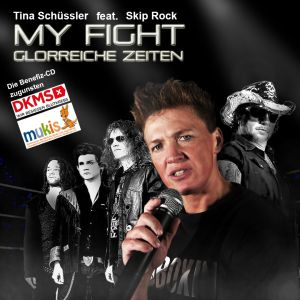 Schüssler, Tina feat. Skip Rock - My Fight