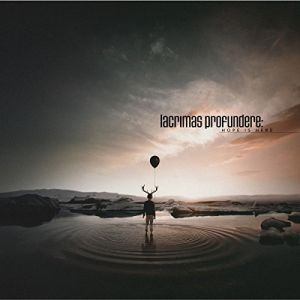 Lacrimas Profundere - Hope Is Here