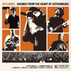 In Flames - Sound From The Heart Of Gothenburg
