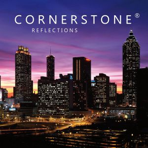 Cornerstone - Reflections