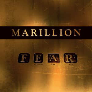 Marillion - F.E.A.R. (F*** Everyone And Run), ltd.ed.