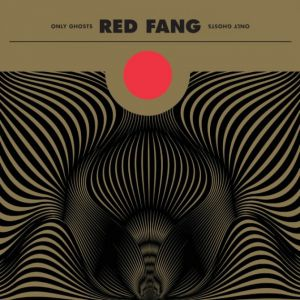 Red Fang - Only Ghosts, ltd.ed.