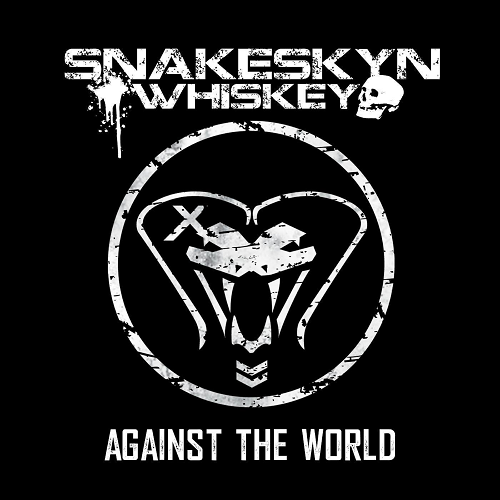 Snakeskyn Whiskey - Against the World