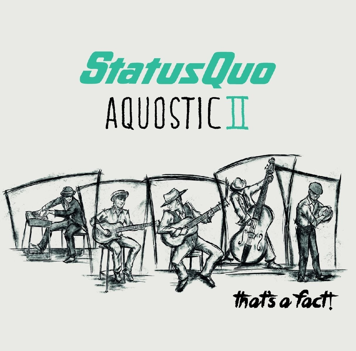 Aquostic II - That's A Fact