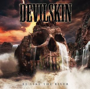 Devilskin - Be Like The River